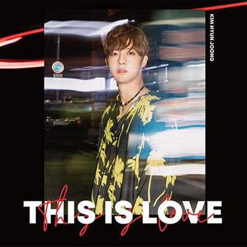 [MP3] Kim Hyun Joong - THIS IS LOVE [Type-A]