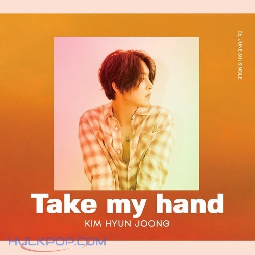 [Single] Kim Hyun Joong - Take my hand [Japanese]